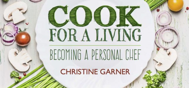 Want to be a personal chef? My new ebook tells you how!